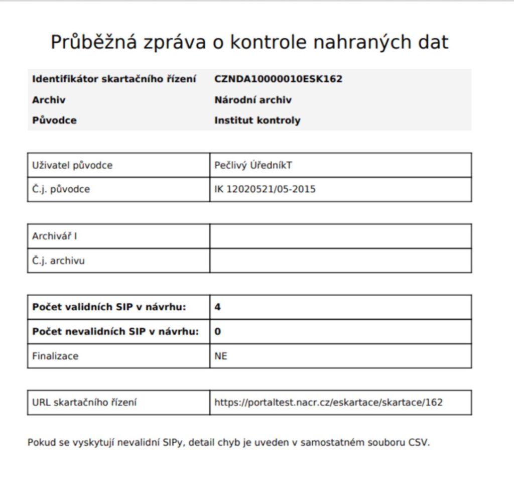 Průběžná zpráva o kontrole nahraných dat
